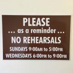 No rehearsals
